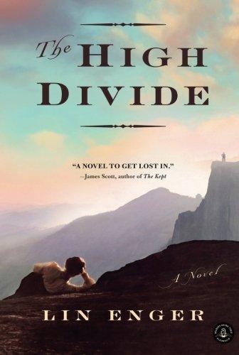 The High Divide: A Novel