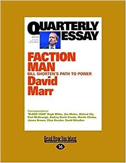 david marr quarterly essay bill shorten