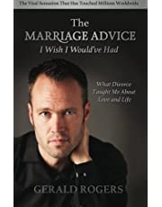 Marriage Advice I Wish I Would've Had: What Divorce Taught Me about Love and Life