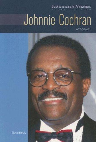 Johnnie Cochran  Attorney And Civil Rights Advocate  Black Americans Of Achievement
