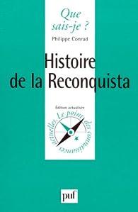 Histoire de la Reconquista par Philippe Conrad