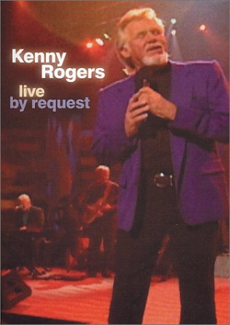 Kenny Rogers - Live by Request by Dream Catcher