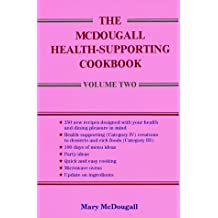 McDougall Health-Supporting Cookbook