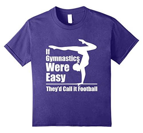 Kids If Gymnastics Were Easy They'd Call It Football T-Shirt 10 Purple