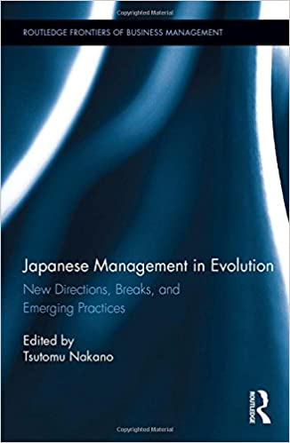 Tsutomu (Tom) Nakano著『Japanese Management in Evolution』