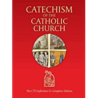 Catechism of the Catholic Church: The CTS Definitive and Complete Edition