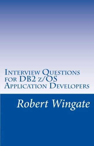 Read Online Interview Questions for DB2 z/OS Application Developers pdf epub
