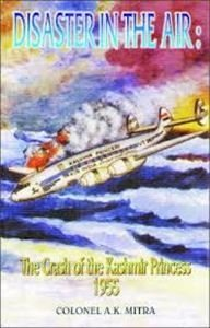 Disaster in the Air: The Crash of the Kashmir Princess 1955