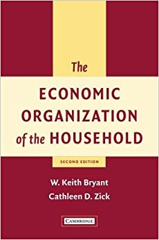The Economic Organization of the Household by W. Keith Bryant (2005-12-19)