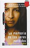 La memoria de los seres perdidos (eBook-ePub) (Alerta roja)