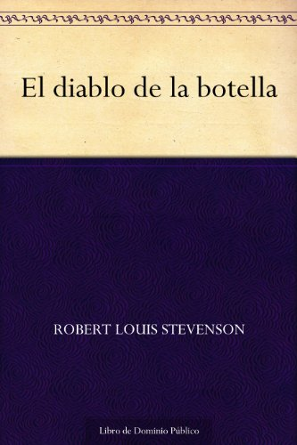 El diablo de la botella (Spanish Edition)