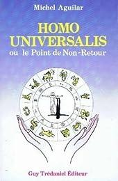 Homo universalis ou le Point de non-retour