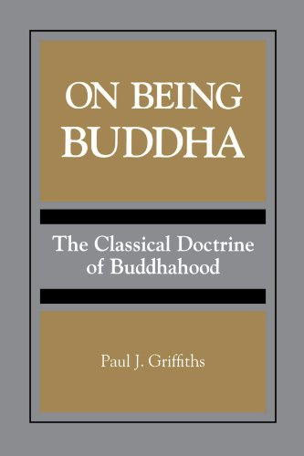On Being Buddha (Suny Series, Toward a Comparative…