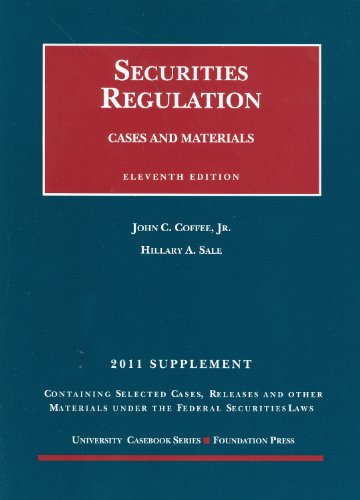 Securities Regulation, 11th, 2011 Supplement (University...
