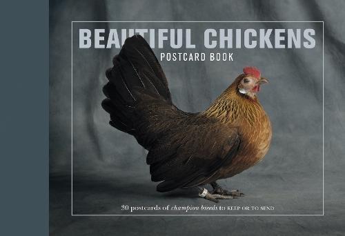 Beautiful Chickens Postcard Book: 30 postcards of champion breeds (Beautiful. Postcard Books)