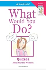 What Would You Do? (American Girl) Paperback