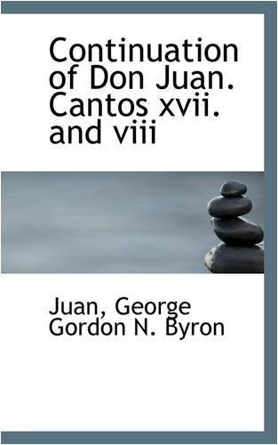 Download Continuation of Don Juan. Cantos xvii. and viii pdf