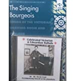 The Singing Bourgeois 9780754602590