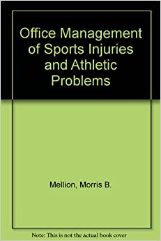 Book Office Management of Sports Injuries and Athletic Problems