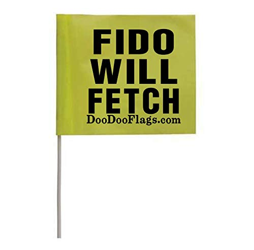 3″ x 2.5″ Flags x 10 | Sign Reads: Fido Will Fetch | BRB Flag | Be Right Back for Poop Bag | Dog Poop Bag Flags | Trail Dog Poop Bag Flag | Poop Bag Disposal