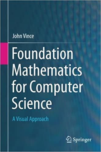 Foundation Mathematics for Computer Science: A Visual