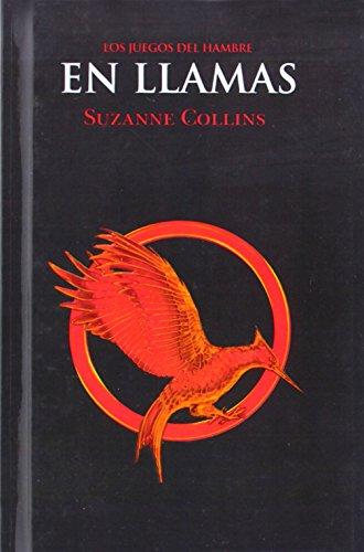 (En Llamas (Catching Fire) (Turtleback School & Library Binding Edition) (Hunger Games) (Spanish Edition) )