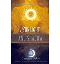Sunlight and Shadow par Cameron Dokey