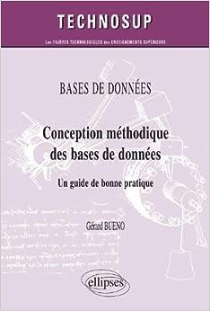 Conception méthodique des bases de données - Un guide de bonne pratique