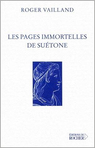 Téléchargement Les Pages Immortelles de Suétone pdf epub