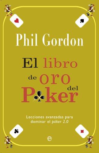 Libro de oro del póker (Fuera de colección) (Spanish Edition) (Juegos De Poker)