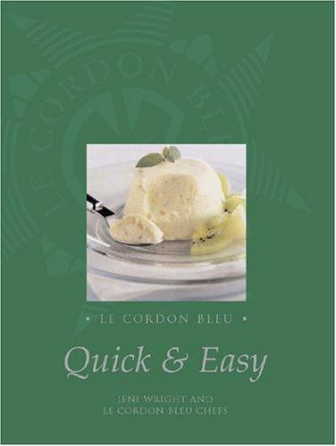 Le Cordon Bleu: Quick And Easy