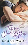 Take a Chance on Me: A Misty River Romance Prequel Novella