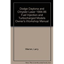 Dodge Daytona and Chrysler Laser 1984-86 Fuel Injection and Turbocharged Models Owner's Workshop Manual