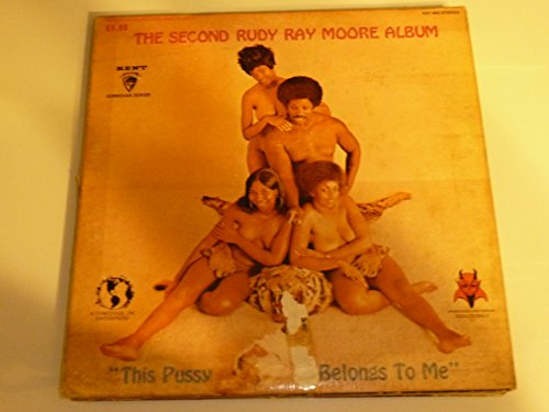 (This Pussy Belongs to Me: The Second Rudy Ray Moore Album)