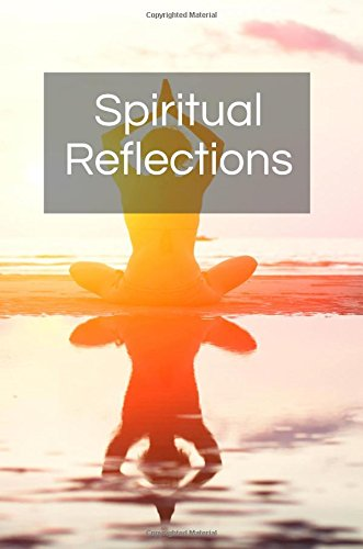 Spiritual Reflections: Blank Prayer Journal, 6 x 9, 108 Lined Pages