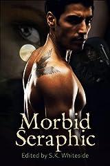 Morbid Seraphic (The Morbid Seraphic Series Book 1) Kindle Edition