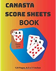 Canasta Score Sheets Book: Canasta Game Score Sheets Record Keeper with Point Reference on Scoring, Score Keeping Book , 120 Pages, 8.5 x 11 inches