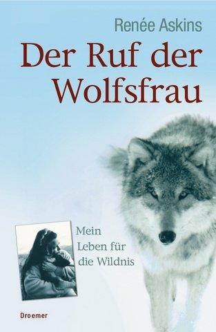 Der Ruf der Wolfsfrau.