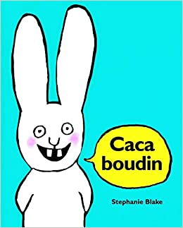 CACA BOUDIN (French Edition)