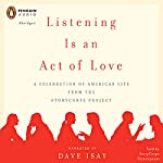 Listening Is an Act of Love | Dave Isay