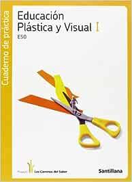 Cuaderno de Practica Educación Plastica y Visual I Eso los