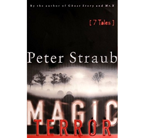 Magic Terror 7 Tales Kindle Edition By Straub Peter Literature Fiction Kindle Ebooks Amazon Com