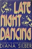 Late Night Dancing, Diana Silber, 0553072641