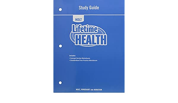 Lifetime Health: Study Guide: RINEHART AND WINSTON HOLT ...