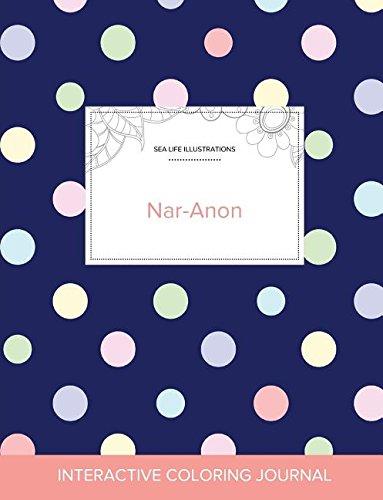 Adult Coloring Journal: Nar-Anon (Sea Life Illustrations, Polka Dots) pdf epub