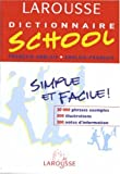 Dictionnaire School : Anglais/français, français/anglais, 6ème-5ème LV1 - 4ème-3ème LV2