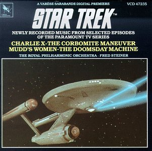 Star Trek: Newly Recorded Music From Selected Episodes Of The Paramount TV Series (Charlie X, The Corbomite Maneuver, Mudd