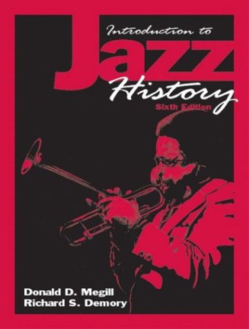 Introduction to Jazz History (6th Edition)