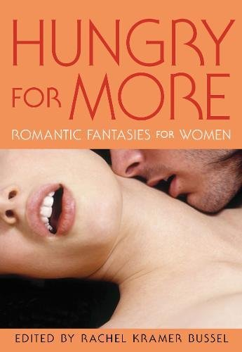 Download Hungry for More: Romantic Fantasies for Women PDF