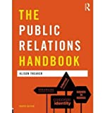 img - for [(The Public Relations Handbook )] [Author: Alison Theaker] [Sep-2011] book / textbook / text book